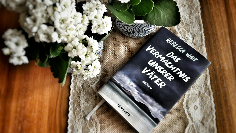 Rebecca Wait Das Vermächtnis unsrer Väter